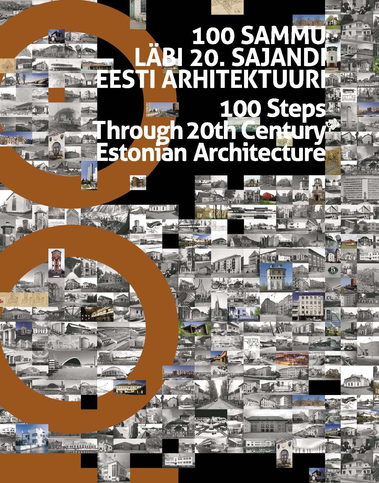 100 sammu läbi 20. sajandi Eesti arhitektuuri