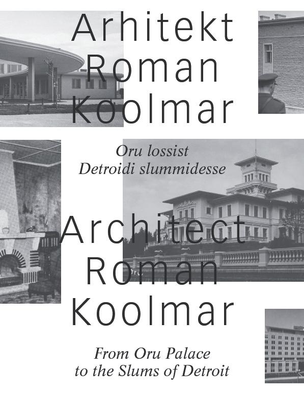Roman Koolmar: Oru lossist Detroidi slummidesse