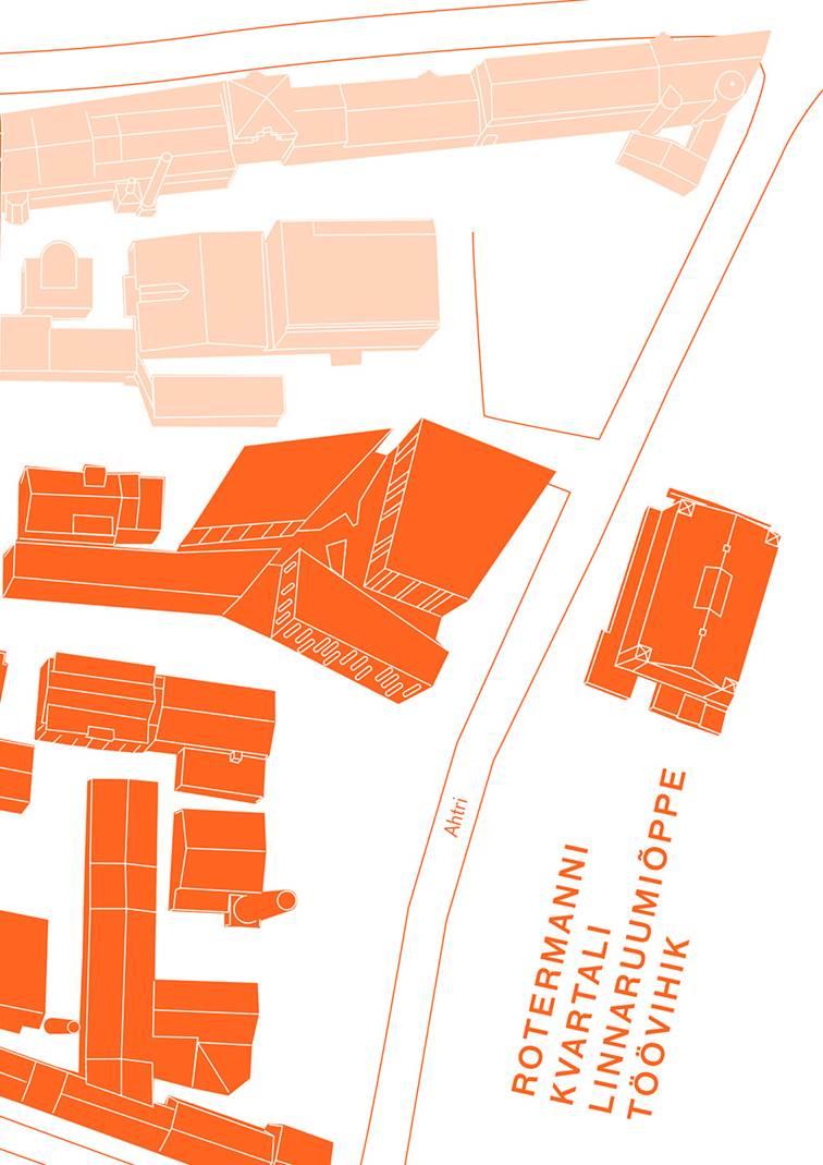 Rotermanni kvartali linnaruumiõppe töövihik  Autor ja koostaja: Kadi Kriit Kujundaja: Koit Randmäe  Eesti Arhitektuurimuuseum 2015